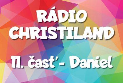 Rádio Christiland 11.časť