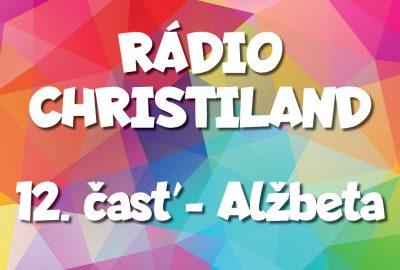 Rádio Christiland 12.časť
